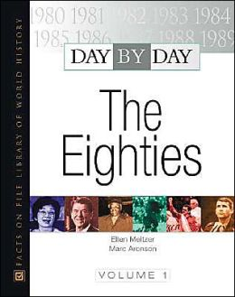 Day by Day: The Eighties