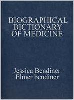 Biographical Dictionary of Medicine