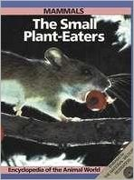 Mammals: The Small Plant-Eaters