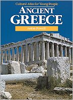 Ancient Greece: Cultural Atlas for Young People