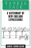 Yankee Talk: A Dictionary of New England Expressions