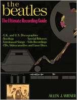 Beatles: The Ultimate Recording Guide