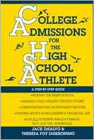 College Admissions for the High School Athlete