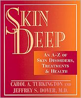 Skin Deep; An A-Z of Skin Disorders, Treatments and Health