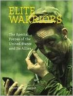 Elite Warriors: The Special Forces of the United States and Its Allies