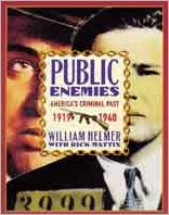 Public Enemies: America's Criminal past, 1919-1940