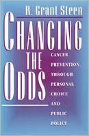Changing the Odds: Cancer Prevention through Personal Choice and Public Policy