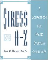 Stress A-Z: A SourceBook for Facing Everyday Challenges