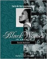 Facts on File Encyclopedia of Black Women in America: Social Activism