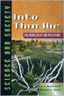 Into Thin Air: The Problem of air Pollution