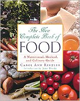 New Complete Book of Food: A Nutritional, Medical and Culinary Guide