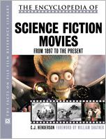 The Encyclopedia of Science Fiction Movies: From 1898 to the Present
