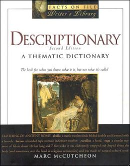 Descriptionary: A Thematic Dictionary (Writer's Library Series)