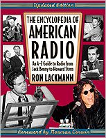 Encyclopedia of American Radio: An A-Z Guide to Radio from Jack Benny to Howard Stern