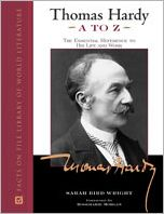 Thomas Hardy A to Z: The Essential Reference to His Life and Work