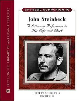Critical Companion to John Steinbeck: A Literary Reference to His Life and Work