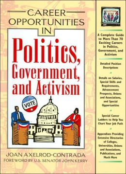 Career Opportunities in Politics, Government, and Political Activism