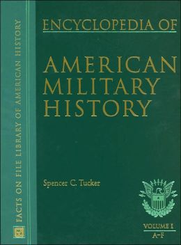 Encyclopedia of American Military History (Facts on File LIbrary of American History Series)