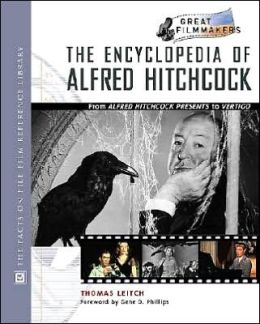 The Encyclopedia of Alfred Hitchcock: From Blondes to Vertigo