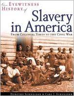 An Eyewitness History of Slavery in America