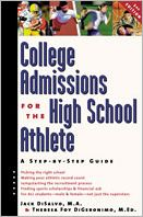 College Admissions for the High School Athlete: A Step-by-Step Guide