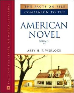 The Facts on File Companion to the American Novel