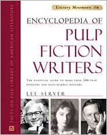 Encyclopedia of Pulp Fiction Writers: The Essential Guide to More Than 200 Pulp Pioneers and Mass Market Masters
