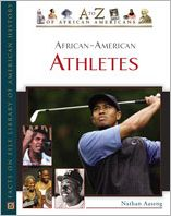 African-American Athletes (A to Z of African Americans Series)