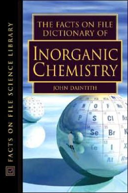 The Facts on File Dictionary of Inorganic Chemistry