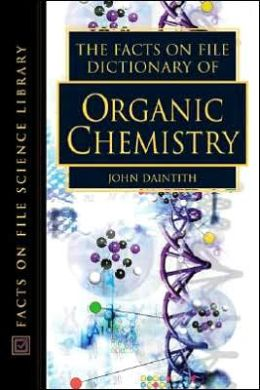 The Facts on File Dictonary of Organic Chemistry