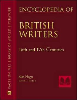 Encyclopedia of 16th, 17th, and 18th Century British Writers