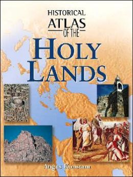 Historical Atlas of the Holy Lands