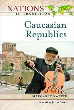 The Caucasian Republics