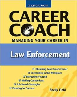 Ferguson Career Coach: Managing Your Career in Law Enforcement