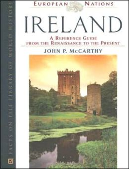 Ireland: A Reference Guide from the Renaissance to the Present