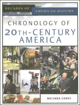 Chronology of 20th-Century America