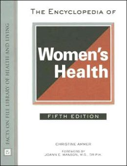 The Encyclopedia of Women's Health