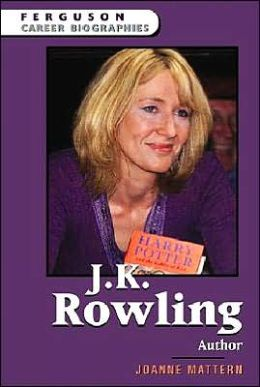 J.K. Rowling, Author (Ferguson Career Biographies Series)