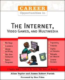Career Opportunities in the Internet, Video Games, and Multimedia