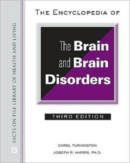 The Encyclopedia of Brain and Brain Disorders