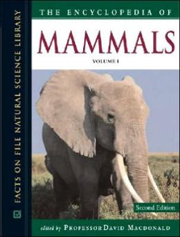 The Encyclopedia of Mammals (3 Volume Set)