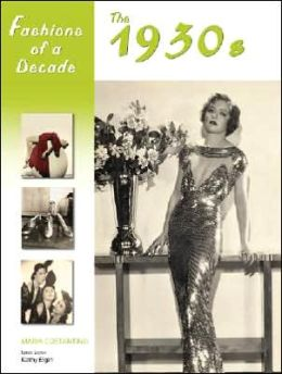 Fashions of a Decade: The 1930s
