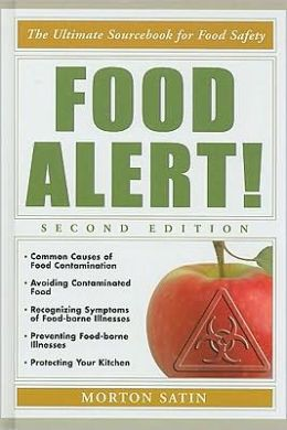 Food Alert!: The Ultimate Sourcebook for Food Safety