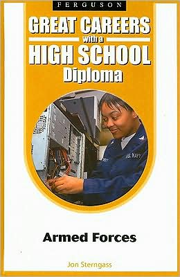 Great Careers with a High School Diploma: Armed Forces