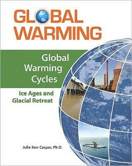 Cycles: Ice Ages and Glacial Retreat
