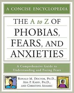 A to Z of Phobias, Fears, and Anxieties