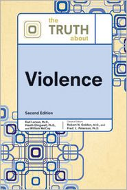 The Truth About Violence Second Edition