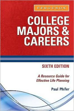 College Majors and Careers, 6th Edition