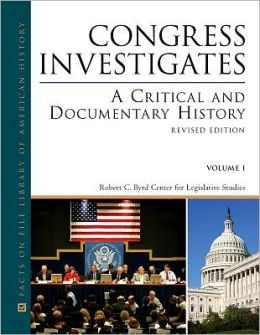 Congress Investigates: A Critical and Documentary History Revised Edtion 2-Volume Set