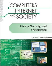 Privacy Security and Cyberspace